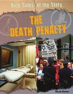 The Death Penalty : Both Sides of the Story (Rosen) - Nicola Barber