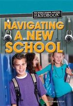 Navigating a New School - Terry Teague Meyer