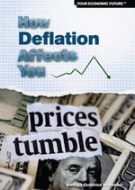 How Deflation Affects You - Barbara Gottfried Hollander