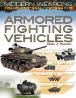 Armored Fighting Vehicles : Sniping Skills from the World's Elite Forces - Martin J Dougherty