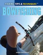Bowfishing - Jason Porterfield