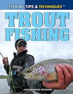 Trout Fishing - Judy Monroe Peterson