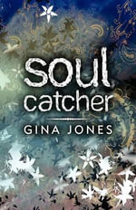 Soul Catcher - Gina Jones