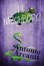 Hi Neighbors - Antonio Arcanti