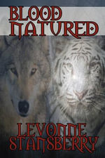 Blood Natured - Levonne Stansberry