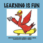 Learning Is Fun - Sylvia Scott Gibson