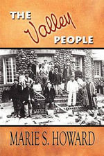 The Valley People - Marie S Howard