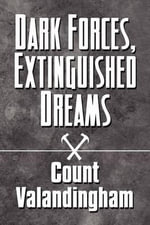 Dark Forces, Extinguished Dreams - Count Valandingham