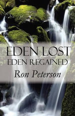 Eden Lost - Eden Regained : Financing Strategies and Best Practices for Design... - Ron Peterson
