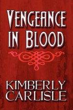 Vengeance in Blood - Kimberly Carlisle