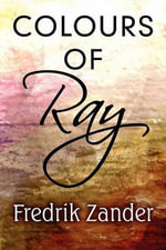 Colours of Ray - Fredrik Zander