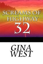 Screams of Highway 32 : A Doctor Menchkin Mystery - Gina West