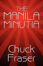 The Manila Minutia : An Allegory of Nations and Students - Chuck Fraser