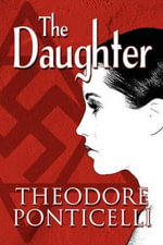 The Daughter - Theodore Ponticelli