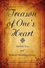 Treason of One's Heart : A Cheyenne Tribe's Story - Michele Eny