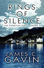 Rings of Silence : The Chartley Series - Book 1 - James C. Gavin