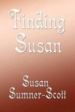Finding Susan - Susan Sumner-Scott