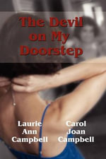 The Devil on My Doorstep - Carol Joan Campbell