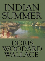 Indian Summer - Doris Woodard Wallace