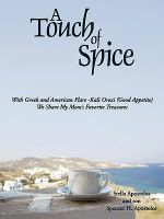 A Touch of Spice : With Greek and American Flare -kali Orexi Good Appetite We Share My Mom's Favorite Treasures - Stella Apostolos