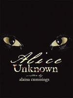 Alice Unknown - Alaina Cummings