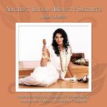 Ancient Indian Beauty Secrets : Anoo's Sisters - Anirudha Miryala