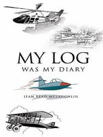 My Log Was My Diary - Jean Read McLaughlin