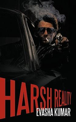 Harsh Reality - Evasha Kumar