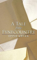 A Tale from Fynecountry - Goyea Eppie