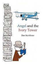 Angel and the Ivory Tower - Don McAllister