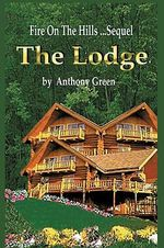 The Lodge - Anthony Green