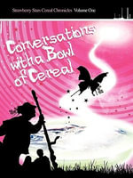 Conversations With a Bowl of Cereal - Lawrence Mayles