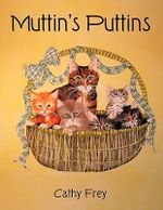 Muttin's Puttins - Cathy Frey