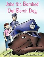 Jake the Bombed Out Bomb Dog : Feminism and Men as Wounding and Healing - John & Ashleen Rowan