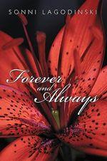 Forever and Always - Sonni Lagodinski