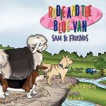 Rudie and the Blue Van :  Sam & Friends - Vicki Diane Westling