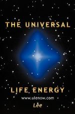The Universal Life Energy - Lee Froelich