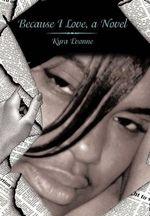 Because I Love - Kyra Evonne