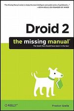 Droid 2 : The Missing Manual - Preston Gralla