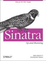 Sinatra : Up and Running - Alan Harris