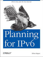 Planning for IPv6 : OREILLY AND ASSOCIATE - Silvia Hagen