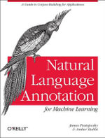Natural Language Annotation for Machine Learning - James Pustejovsky