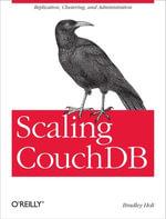 Scaling CouchDB - Bradley Holt
