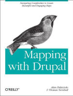 Mapping with Drupal : OREILLY AND ASSOCIATE - Alan Palazzolo