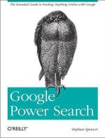 Google Power Search : OREILLY AND ASSOCIATE - Stephan Spencer