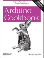 Arduino Cookbook - Michael Margolis