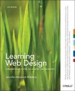 Learning Web Design : OREILLY AND ASSOCIATE - Jennifer Niederst Robbins
