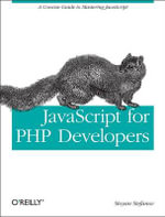 JavaScript for PHP Developers : OREILLY AND ASSOCIATE - Stoyan Stefanov