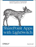 SharePoint Apps with LightSwitch : OREILLY AND ASSOCIATE - Paul Ferrill
