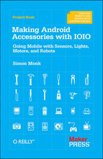 Making Android Accessories with IOIO : OREILLY AND ASSOCIATE - Simon Monk